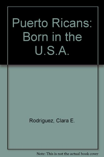 9780813312675: Puerto Ricans: Born In The U.S.A.