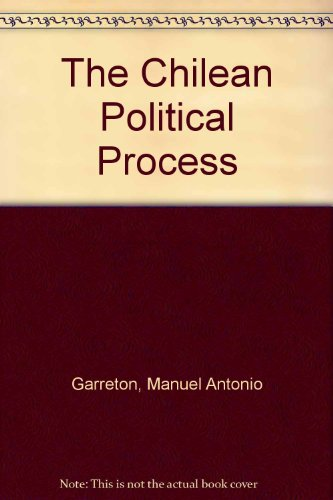 9780813312729: The Chilean Political Process