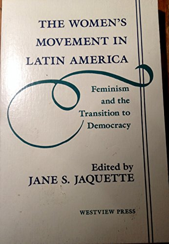9780813312934: The Women's Movement In Latin America: Feminism And The Transition To Democracy (Thematic Studies in Latin America.)