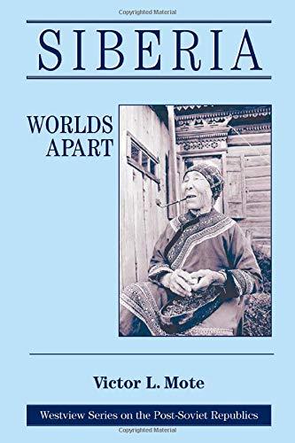 9780813312989: Siberia: Worlds Apart (Westview Series on the Post-Soviet Republics)