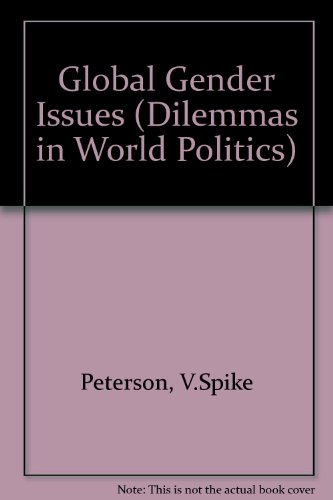9780813313092: Global Gender Issues (Dilemmas in World Politics)