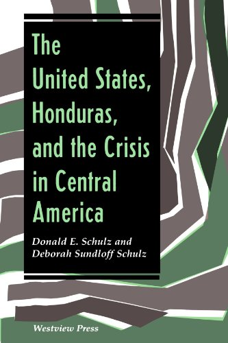 9780813313238: The United States, Honduras, And The Crisis In Central America (Thematic Studies in Latin America)