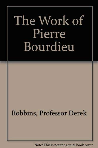9780813313504: The Work Of Pierre Bourdieu: Recognizing Society
