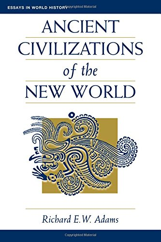 9780813313825: Ancient Civilizations Of The New World (Essays in World History)