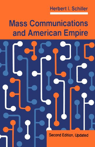 9780813314402: Mass Communications And American Empire: Second Edition, Updated (Critical Studies in Communication & in the Cultural Industries)