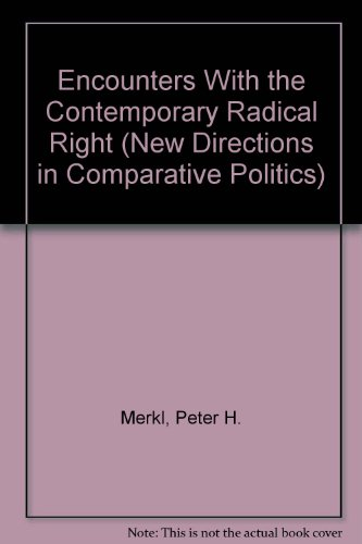 9780813314457: Encounters With The Contemporary Radical Right (New Directions in Comparative Politics)