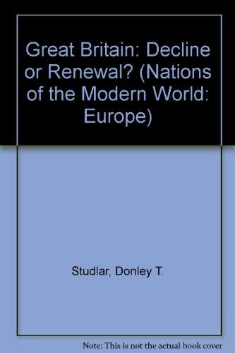 9780813315089: Great Britain: Decline Or Renewal? (Nations of the Modern World : Europe)