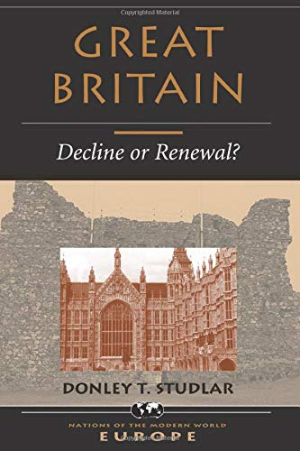 9780813315096: Great Britain: Decline Or Renewal? (Nations of the Modern World)