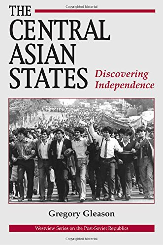 9780813315942: The Central Asian States: Discovering Independence (Westview Series on the Post-Soviet Republics)