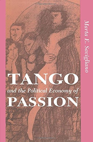 9780813316376: Tango and the Political Economy of Passion