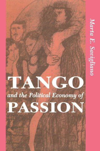 9780813316383: Tango and the Political Economy of Passion
