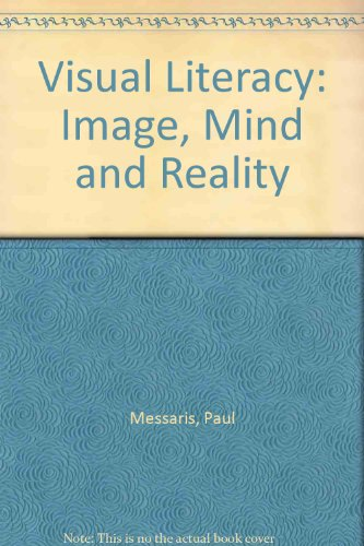 "9780813316673: Visual ""literacy"": Image, Mind, And Reality"