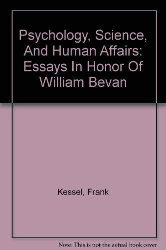 psychology science human affairs essays by kessel frank abebooks psychology science and human affairs essays in frank kessel norman