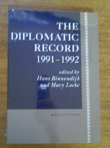 The Diplomatic Record, 1991-1992: Hans Binnendijk; Editor-Mary