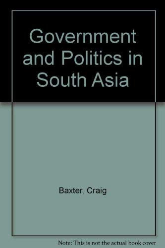 9780813316895: Government And Politics In South Asia: Third Edition