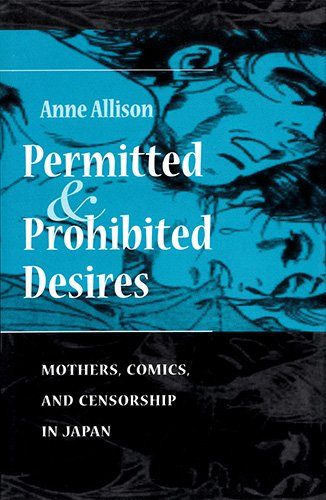 9780813316987: Permitted And Prohibited Desires: Mothers, Comics, And Censorship In Japan (Cultural Studies, Asia)