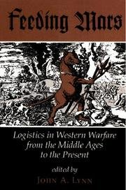 9780813317168: Feeding Mars: Logistics In Western Warfare From The Middle Ages To The Present (History and Warfare)