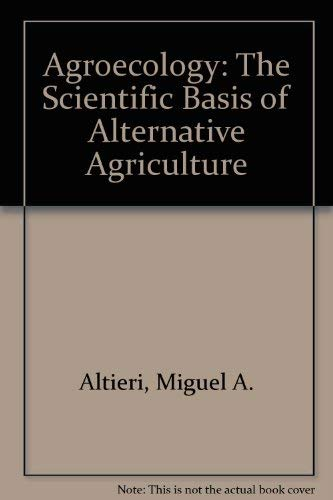 9780813317175: Agroecology: The Scientific Basis of Alternative Agriculture