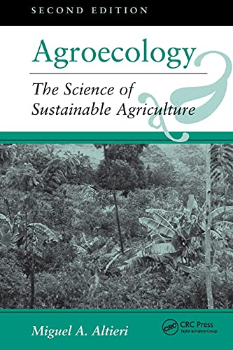 9780813317182: Agroecology: The Science Of Sustainable Agriculture, Second Edition: The Scientific Basis of Alternative Agriculture