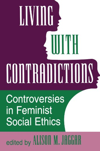 9780813317762: Living With Contradictions: Controversies In Feminist Social Ethics