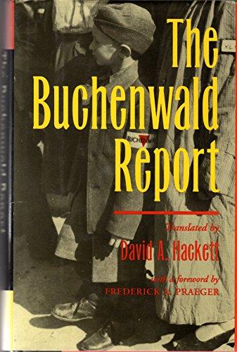 The Buchenwald Report: Hackett, David A. (translator)