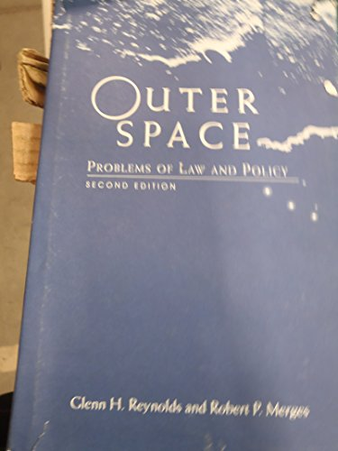 9780813318028: Outer Space: Problems Of Law And Policy