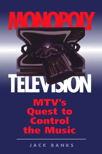 9780813318219: Monopoly Television: Mtv's Quest To Control The Music (Critical Studies in Communication & in the Cultural Industries)