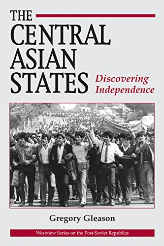 9780813318356: The Central Asian States: Discovering Independence (Westview Series on the Post-Soviet Republics)