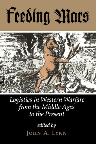 9780813318653: Feeding Mars: Logistics In Western Warfare From The Middle Ages To The Present (History & Warfare)