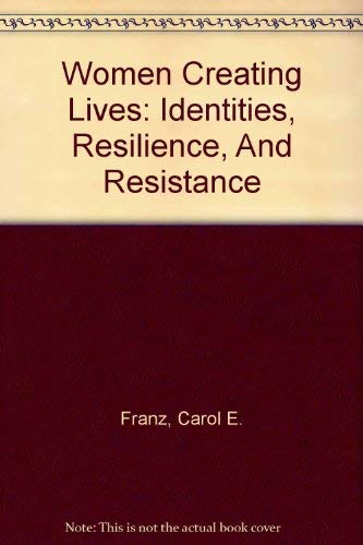 9780813318721: Women Creating Lives: Identities, Resilience, And Resistance