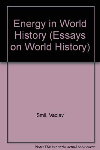 9780813319018: Energy In World History (Essays in World History)