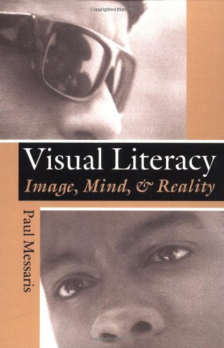 9780813319377: Visual Literacy: Image, Mind, and Reality