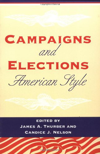 9780813319674: Campaigns And Elections American Style (Transforming American Politics)