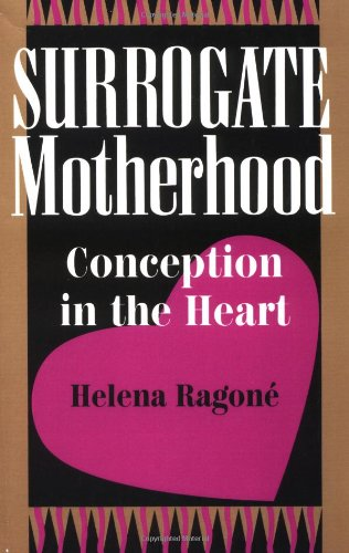 9780813319797: Surrogate Motherhood: Conception In The Heart (Institutional Structures  of Feeling)
