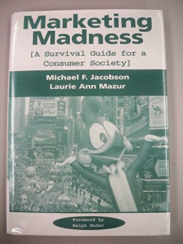 9780813319803: Marketing Madness: A Survival Guide for a Consumer Society