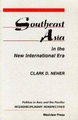 9780813319896: Southeast Asia In The New International Era: Second Edition (Politics in Asia & the Pacific)
