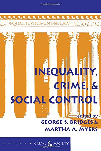 9780813320045: Inequality, Crime, And Social Control (Crime & Society)