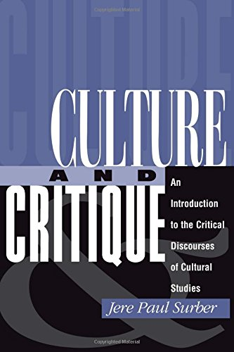 9780813320465: Culture And Critique: An Introduction To The Critical Discourses Of Cultural Studies