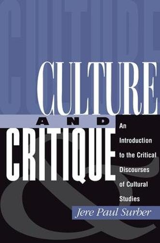 9780813320472: Culture And Critique: An Introduction To The Critical Discourses Of Cultural Studies