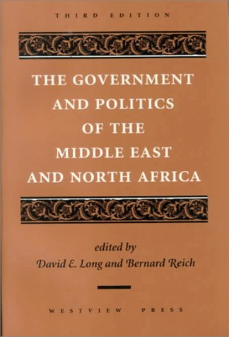 9780813321264: The Government And Politics Of The Middle East And North Africa: Third Edition