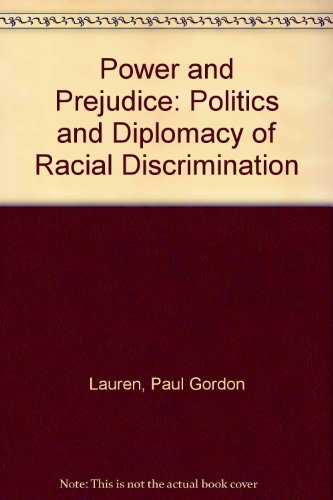 9780813321424: Power and Prejudice: Politics and Diplomacy of Racial Discrimination