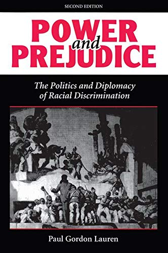 9780813321431: Power and Prejudice: The Politics and Diplomacy of Racial Discrimination