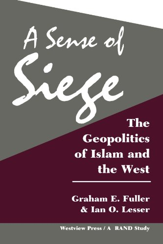 9780813321493: A Sense Of Siege: The Geopolitics Of Islam And The West (Rand Study)
