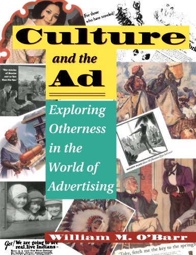9780813321974: Culture And The Ad: Exploring Otherness In The World Of Advertising (Institutional Structures of Feeling)