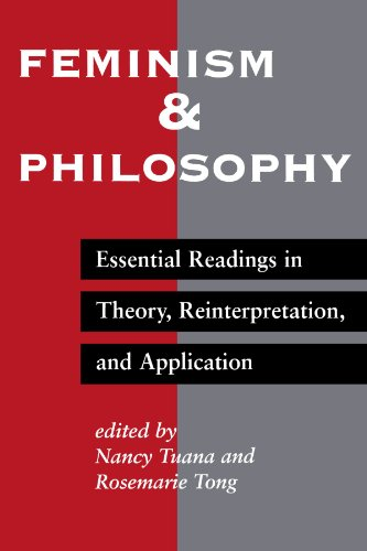 9780813322131: Feminism And Philosophy: Essential Readings In Theory, Reinterpretation, And Application