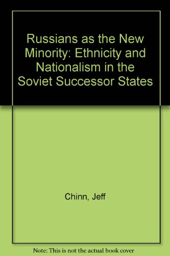 9780813322490: Russians As The New Minority: Ethnicity And Nationalism In The Soviet Successor States