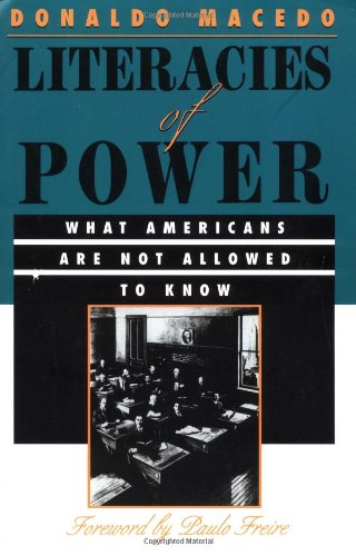 9780813322537: Literacies of Power: What Americans Are Not Allowed to Know