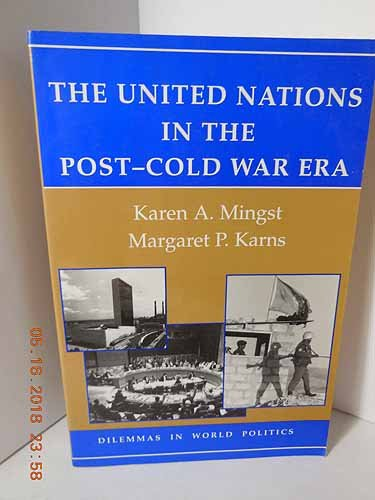 9780813322612: The United Nations In The Post-cold War Era (Dilemmas in World Politics)