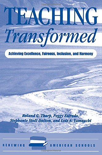 9780813322698: Teaching Transformed: Achieving Excellence, Fairness, Inclusion, And Harmony (Renewing American Schools)