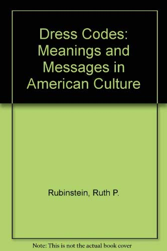 9780813322827: Dress Codes: Meanings And Messages In American Culture